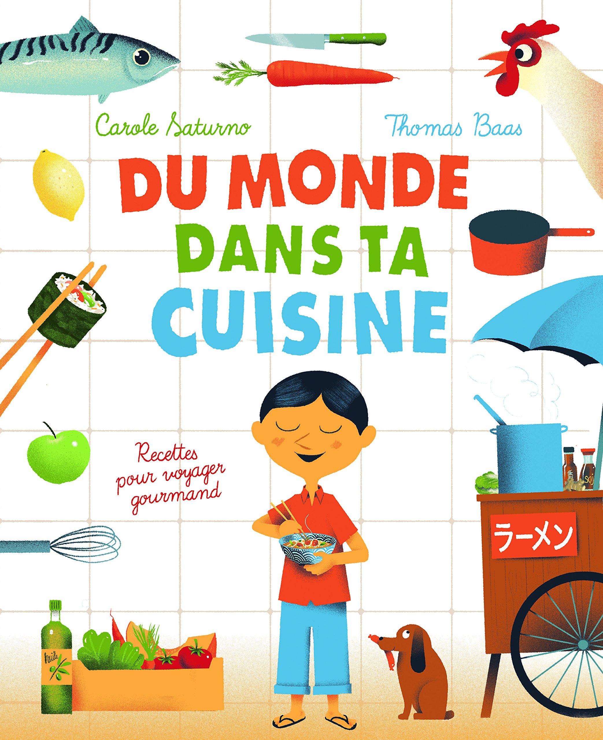 Quand le monde s invite dans la cuisine les enfants la for Cuisine du monde