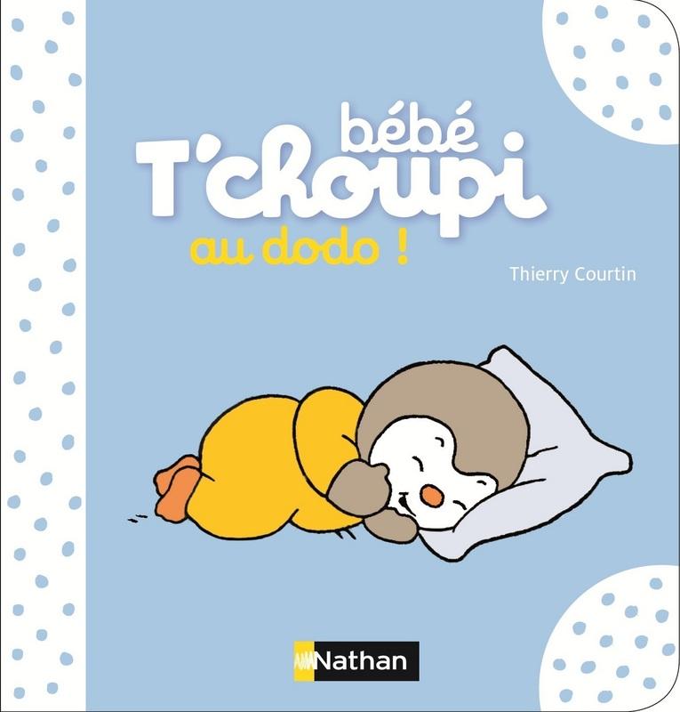 Quand t choupi accompagne les petits dans la vie les enfants la page - Tchoupi et dodo ...