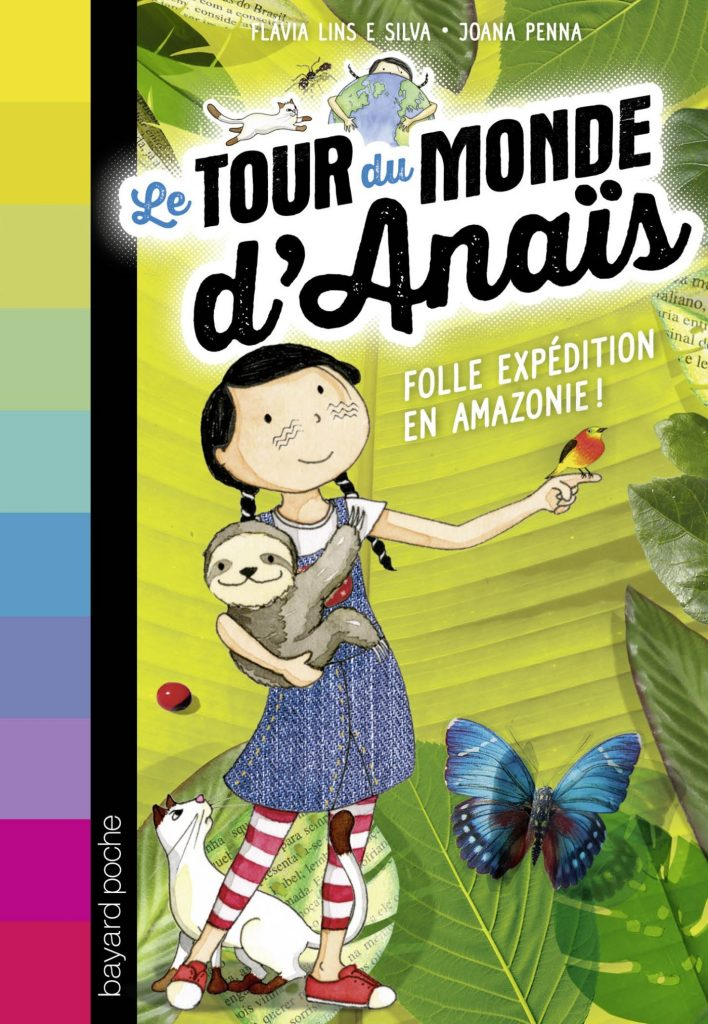 tour du monde Anais Amazonie Lesenfantsalapage