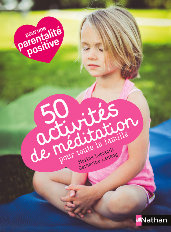 50 activités de méditation Lesenfantsalapage