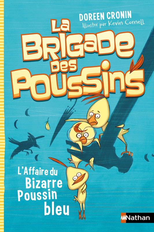 la brigade des poussins l'affaire du bizarre poussin bleu Lesenfantsalapage