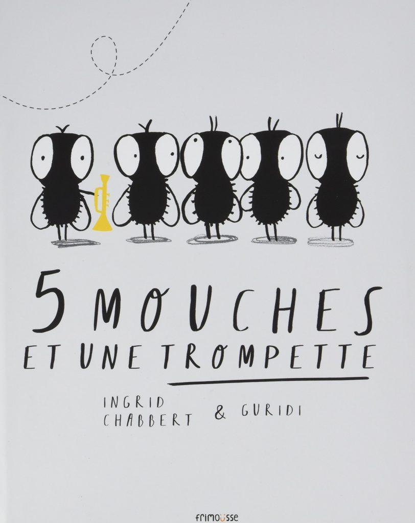 5-mouches-et-une-trompette-lesenfantsalapage