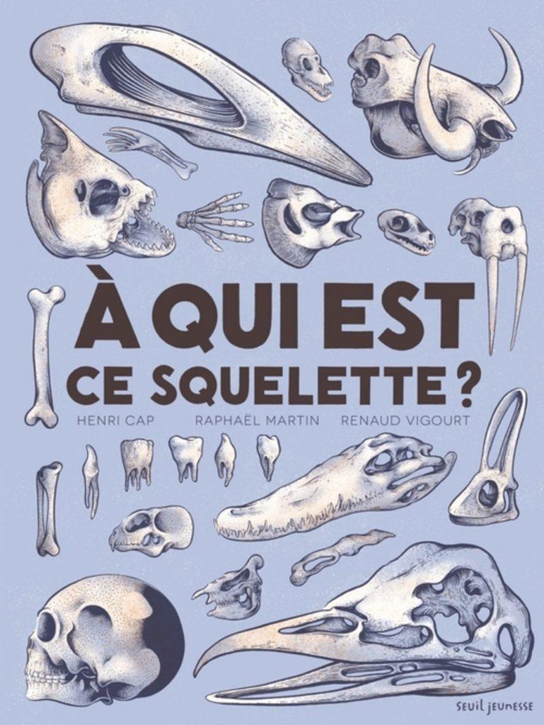 a-qui-est-ce-squelette-lesenfantsalapage