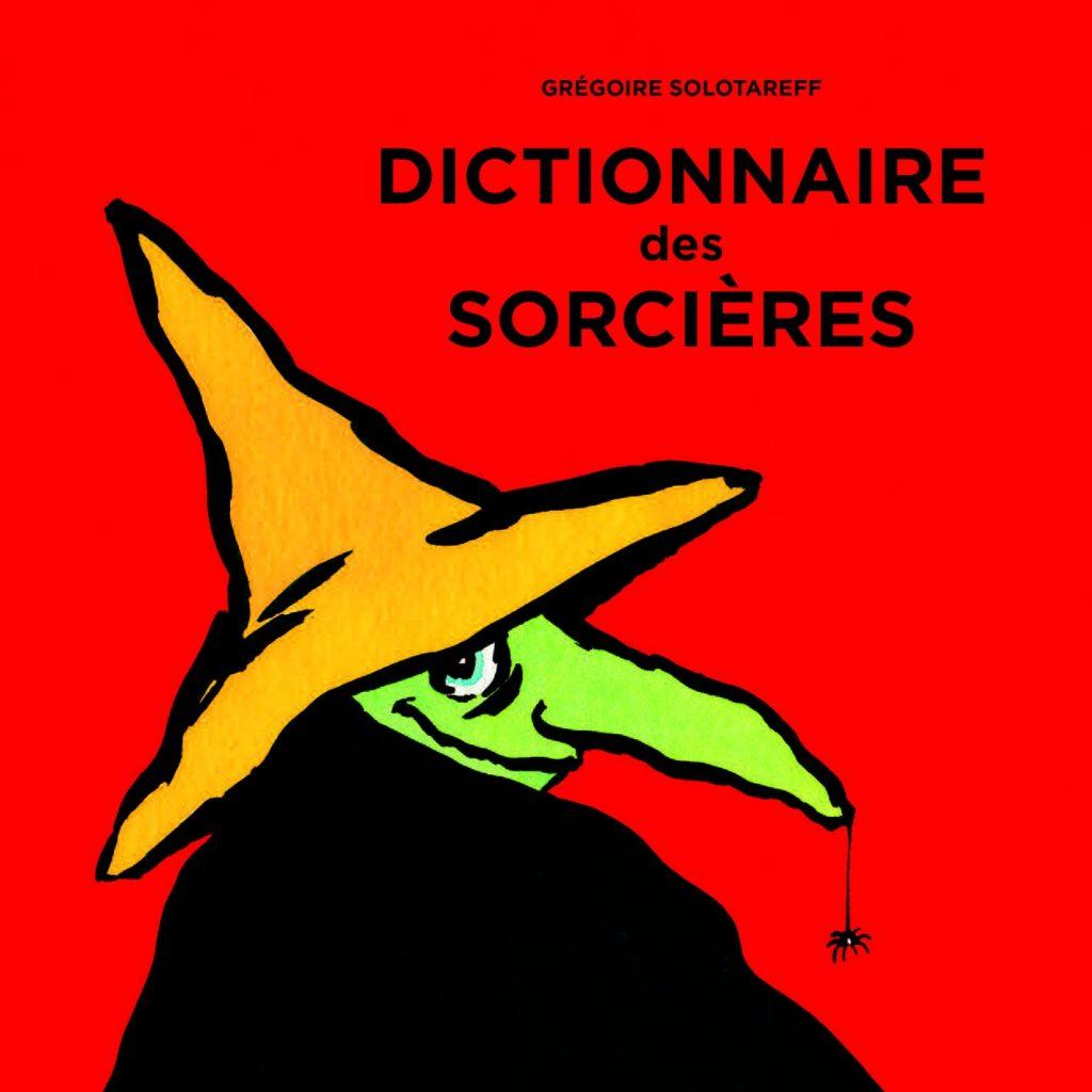 dictionnaire-des-sorcieres-lesenfantsalapage