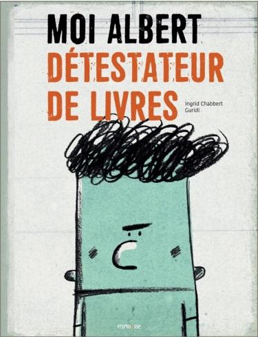 moi-albert-detestateur-de-livres-lesenfantsalapage