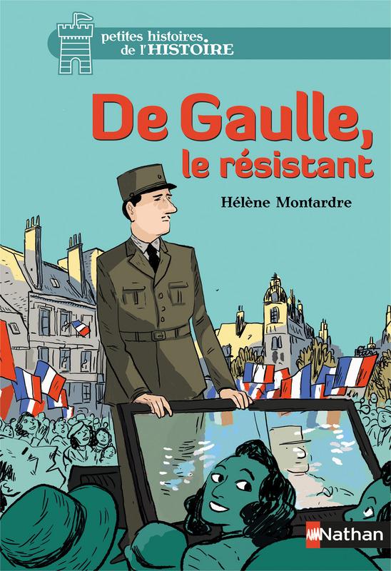 De Gaulle, le résistant Lesenfantsalapage