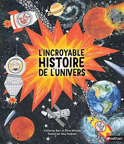 L'incroyable histoire de l'Univers Lesenfantsalapage