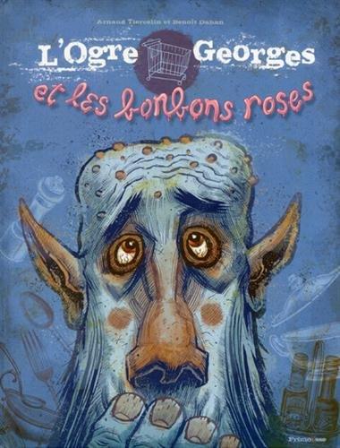 L'Ogre Georges et les bonbons roses Lesenfantsalapage