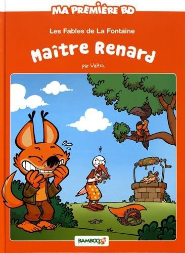 Les fables de La Fontaine maître Renard