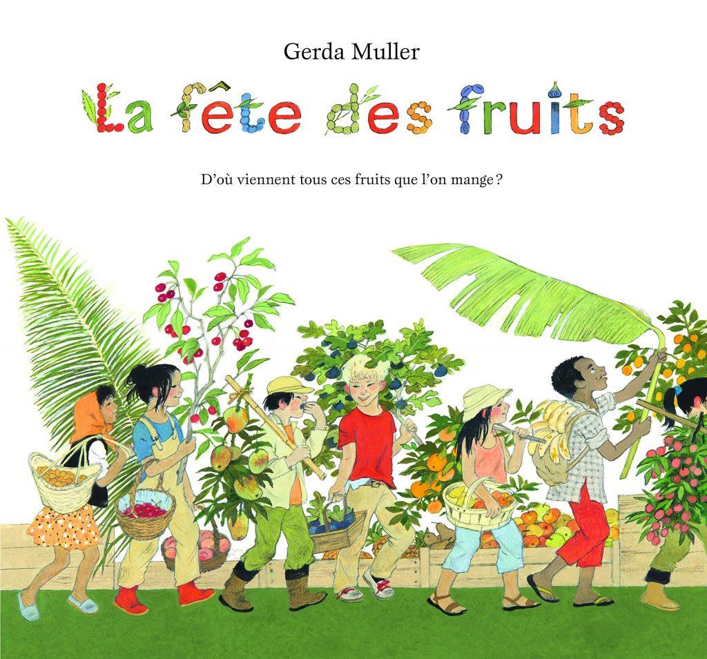 La Fête des Fruits Lesenfantsalapage