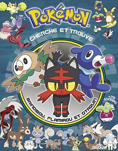 Pokémon - Cherche et trouve Brindibou, Flamiaou et Otaquin