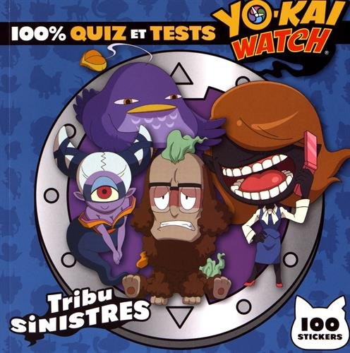 Yo-kai Watch 100% quiz et tests Tribu Sinistres