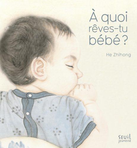 À quoi rêves-tu bébé Lesenfantsalapage