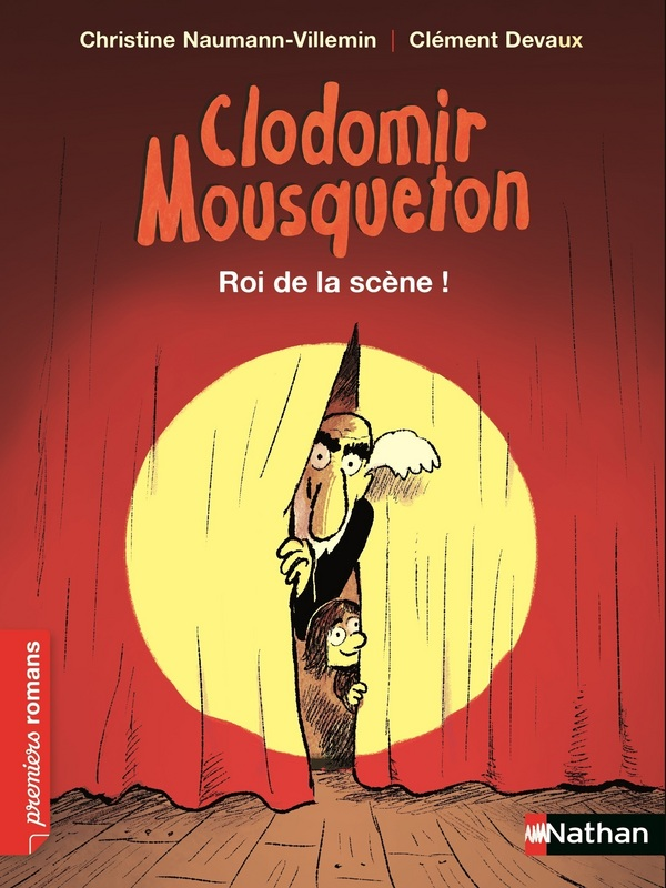 Clodomir Mousqueton - Roi de la scène