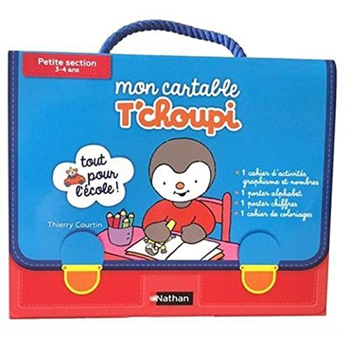 Mon Cartable T'choupi Petite section
