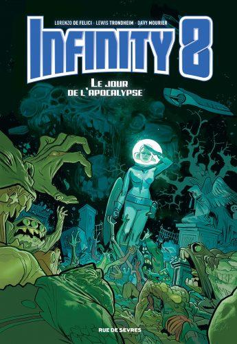 Infinity 8 Tome 5 Le jour de l'apocalypse
