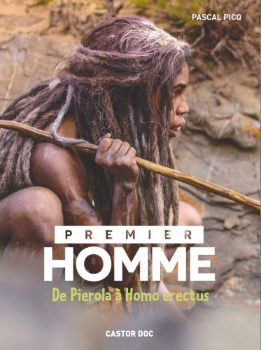 Premier homme De Pierola à Homo erectus