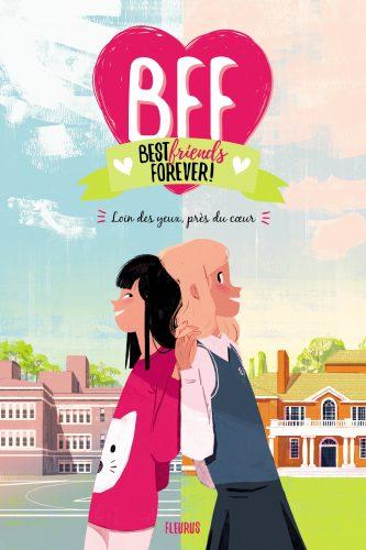 BFF T. 1 Loin des Yeux, Près du Coeur