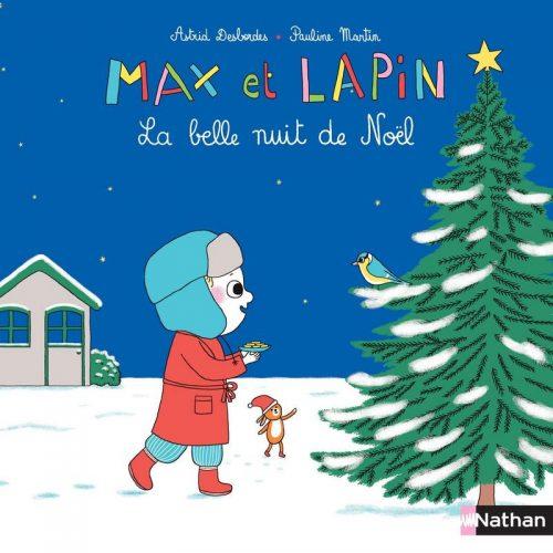 Max et Lapin La belle nuit de Noël