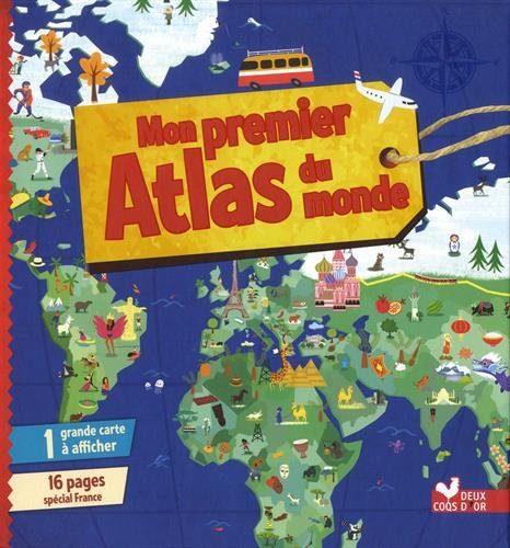 Mon premier Atlas du monde - avec poster