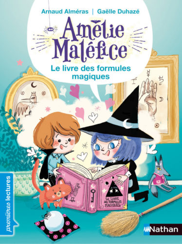 Amélie Maléfice Le Livre des formules magiques