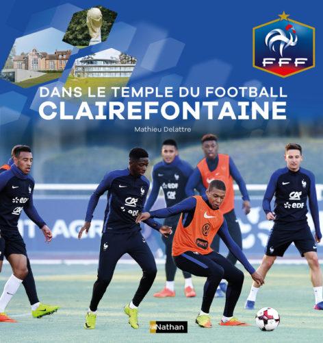 Dans le temple du football à Clairefontaine