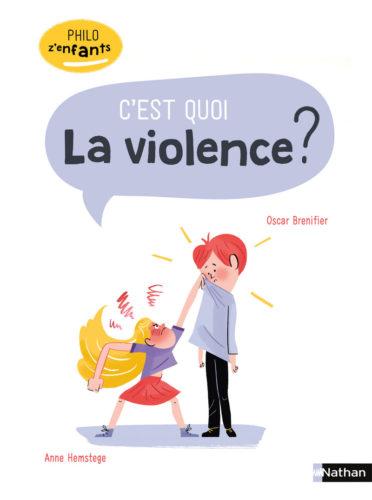 C'est quoi la violence