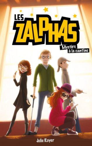 Les Zalphas - Mystère à la cantine