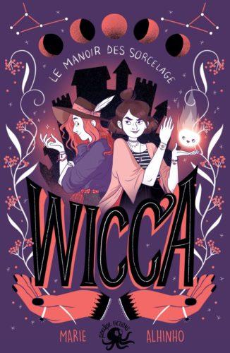 Wicca - Le Manoir des Sorcelage