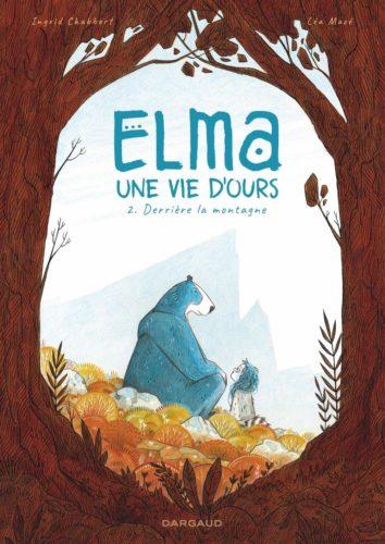 Elma une vie d'ours - Derrière la montagne