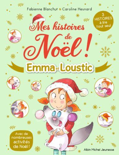 Mes histoires de Noël - Emma et Loustic
