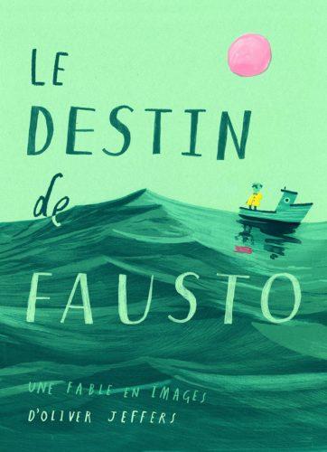 Le destin de Fausto - Une fable en images