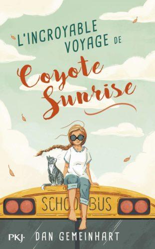 L'incroyable voyage de Coyote Sunrise-Lesenfantsalapage