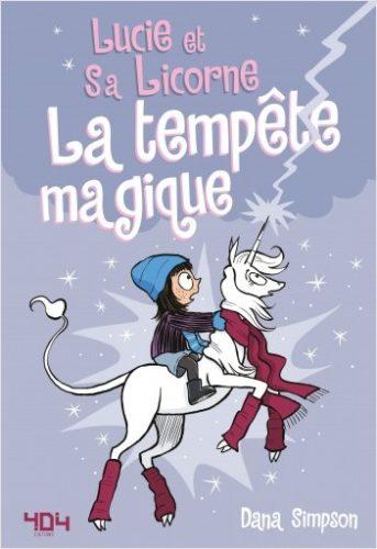 Lucie et sa licorne-La tempête magique-Lesenfantsalapage