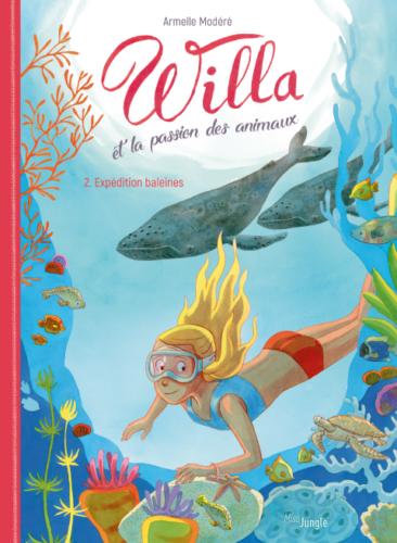 Willa et la passion des animaux T2 Expédition baleine