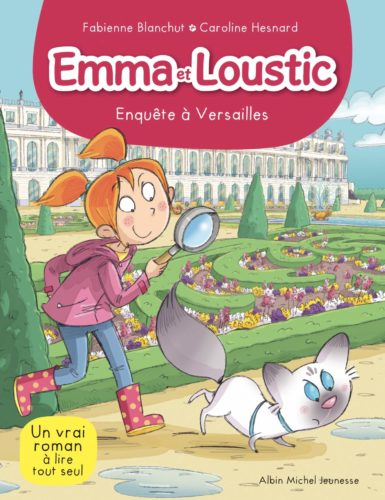 Emma et Loustic - tome 17 Enquête à Versailles