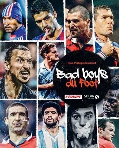 Bad boys du foot