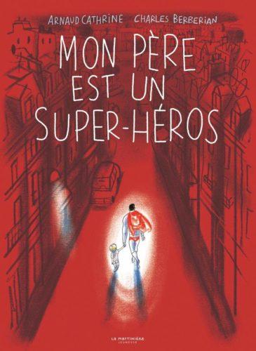 Mon père est un super-héros La Martinière jeunesse