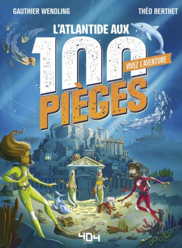 L'Atlantide aux 100 pièges