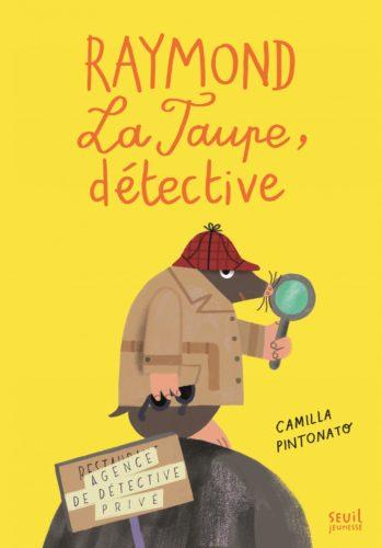 Raymond La Taupe, détective