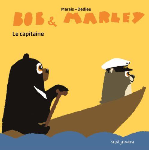 Bob et Marley. Le Capitaine