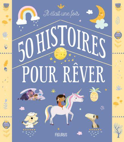 Il était une fois 50 histoires pour rêver