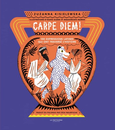 Carpe Diem 100 expressions latines qui ont traversé l'histoire