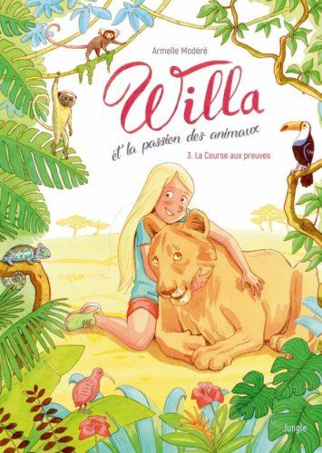 Willa et la passion des animaux - La course aux preuves