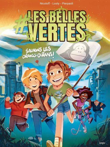 #Les Belles vertes - tome 2 Sauvons les orangs-outans